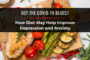Got the COVID-19 Blues? How Diet May Help Improve Depression and Anxiety